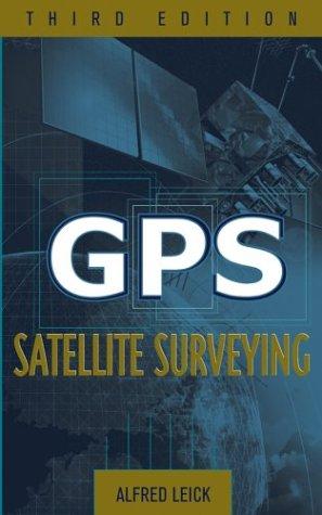 9780471059301: GPS Satellite Surveying