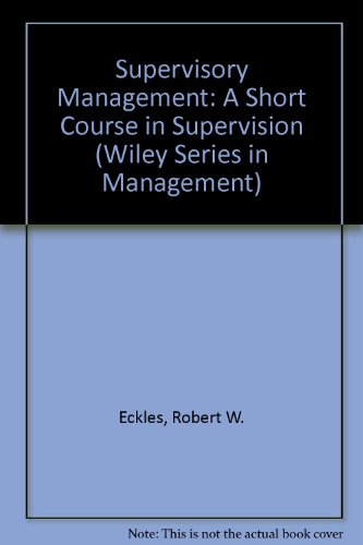 9780471059479: Supervisory Management: A Short Course in Supervision (Wiley series in management)