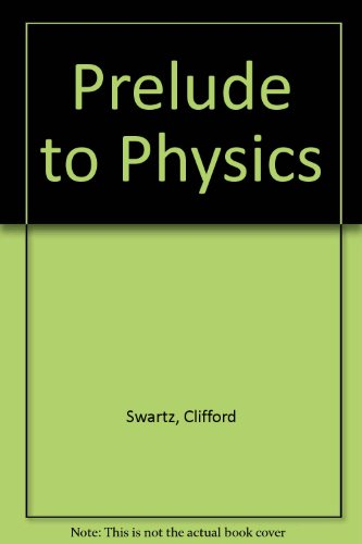 9780471060284: Prelude to Physics