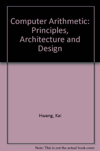 9780471060765: Computer Arithmetic: Principles, Architecture and Design