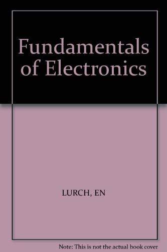 9780471060772: Fundamentals of Electronics
