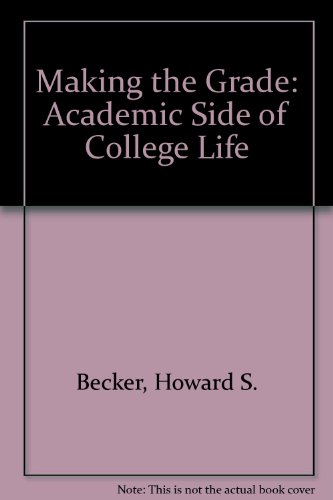9780471061274: Making the Grade: Academic Side of College Life
