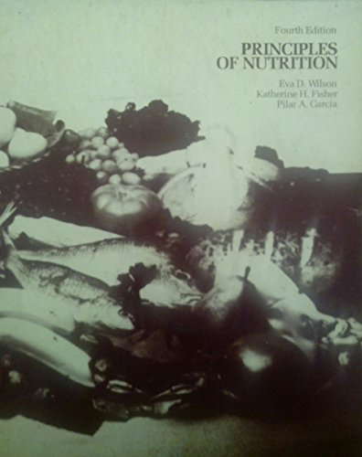 9780471061571: PRINCIPLES OF NUTRITION: Fourth Edition