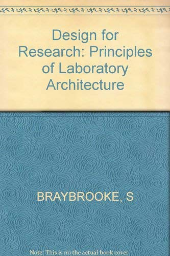 Design for Research. Principles of Laboratory Architecture: Susan Braybrook