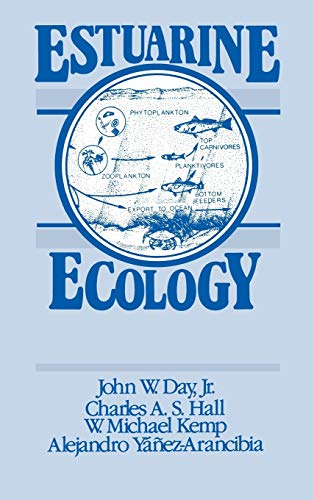 Estuarine Ecology: John W. Day,