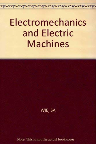 9780471063018: Electromechanics and Electric Machines