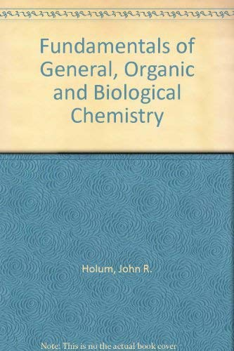 9780471063148: Fundamentals of General, Organic and Biological Chemistry