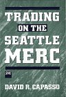 9780471063261: Trading on the Seattle Merc