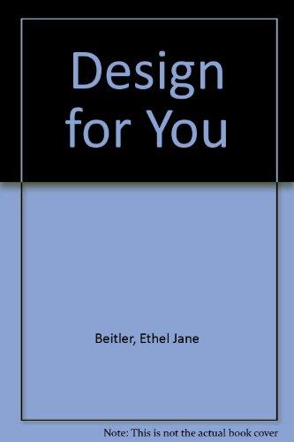 Design for You: Ethel Jane Beitler; Bill Lockhart