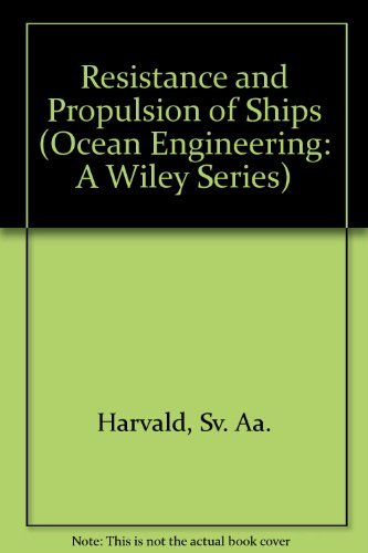 9780471063537: Resistance and Propulsion of Ships