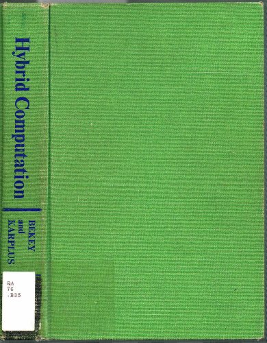 Hybrid Computation,: Bekey, George A., and Walter J. Karplus