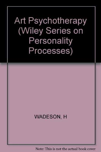 9780471063834: Art Psychotherapy (Wiley Series on Personality Processes)
