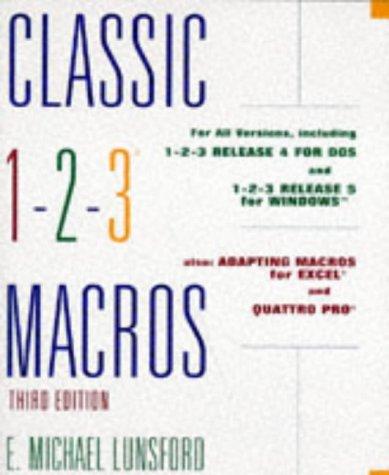 Classic 1-2-3 Macros: Lunsford, E. Michael