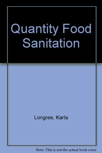 Quantity Food Sanitation: Longree, Karla.