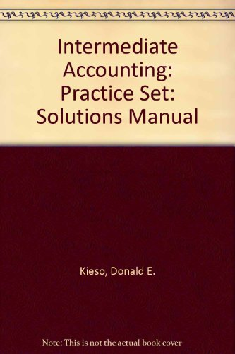 9780471064398: Intermediate Accounting: Practice Set: Solutions Manual