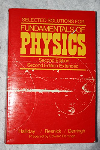 9780471064633 Fundamentals Of Physics Selected Solutions