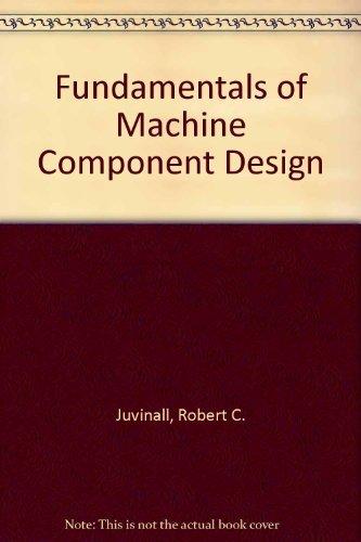 9780471064855: Fundamentals of Machine Component Design