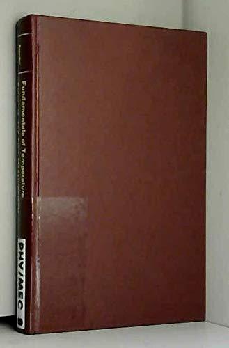 Fundamentals of Temperature, Pressure and Flow Measurement: Benedict, Robert P.