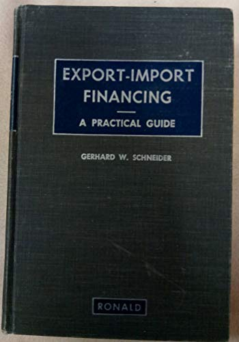 Export-Import Financing: A Practical Guide