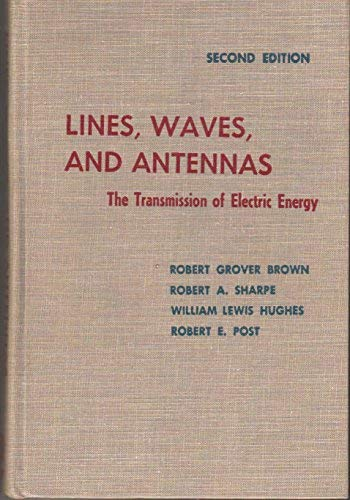 9780471066774: Lines, Waves, and Antennas: The Transmission of Electric Energy