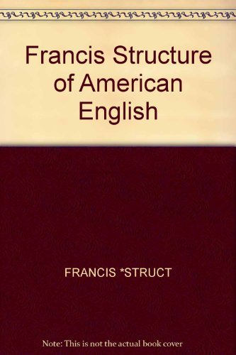Structure of American English: W. Nelson Francis