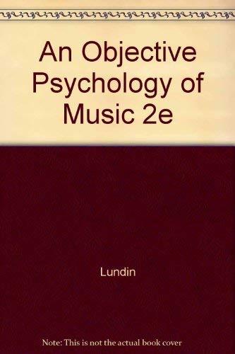 9780471070276: An Objective Psychology of Music 2e