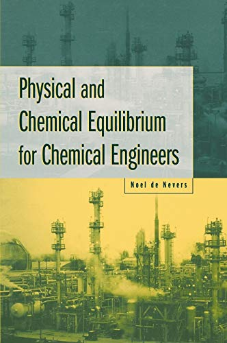 9780471071709: Physical and Chemical Equilibrium for Chemical Engineers