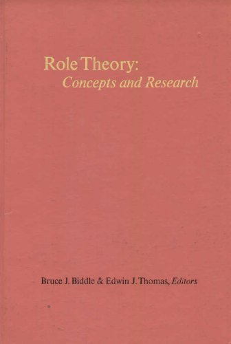Role Theory: Concepts and Research: Thomas, E. J.,Biddle,