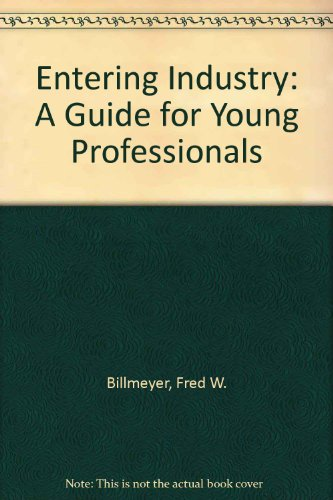 9780471072850: Entering Industry: A Guide for Young Professionals