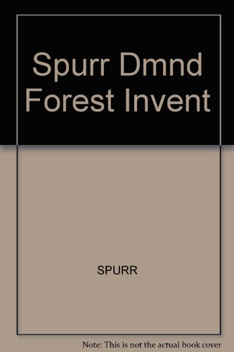 Forest Inventory: Spurr, Stephen H.