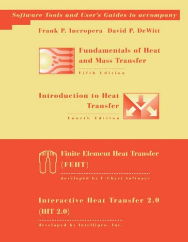 9780471075882: Fundamentals of Heat and Mass Transfer, 5th Edition & Introduction to Heat Transfer, 4th Edition