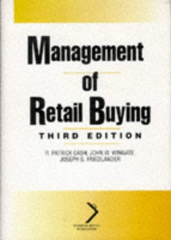 Management of Retail Buying (National Retail Federation): Cash, R. Patrick,