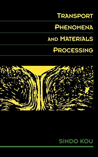 9780471076674: Transport Phenomena and Materials Processing