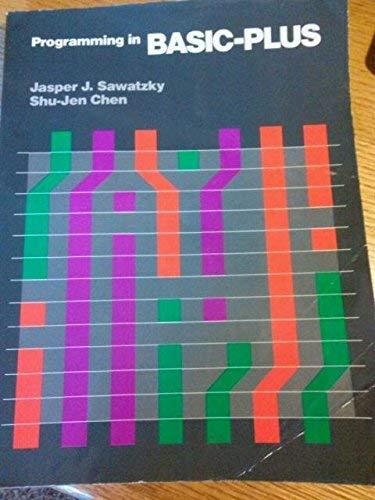 Programming in BASIC-PLUS: Sawatzky, Jasper J.