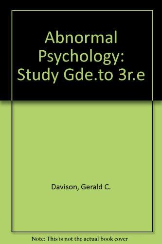 Abnormal Psychology: Gerald C. Davison, John M. Neale