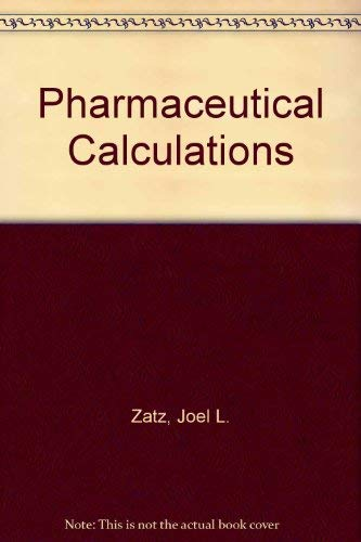 9780471077572: Pharmaceutical Calculations