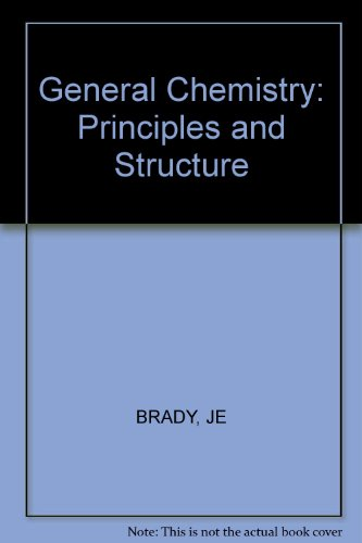 9780471078067: General chemistry, principles and structure
