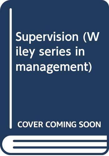 Supervision (Wiley series in management): Keys, Bernard J.,