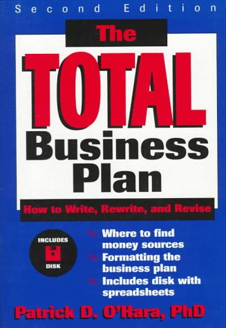 9780471078296: The Total Business Plan: How to Write, Rewrite, and Revise