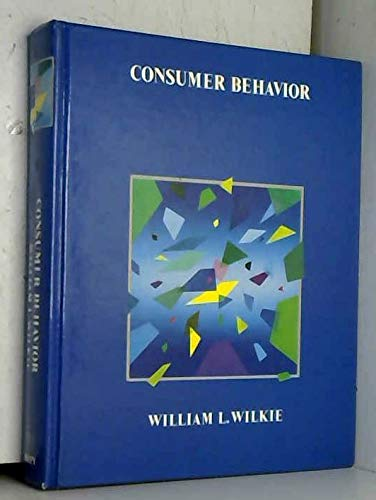 9780471078517: Consumer Behavior (Series: Wiley Theories in Marketing)