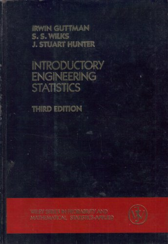 Introductory Engineering Statistics (Wiley Series in Probability: I. Guttman