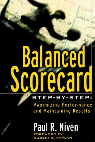 9780471078722: Balanced Scorecard Step-by-step: Maximizing Performance and Maintaining Results