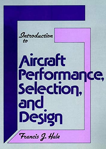 9780471078852: Introduction to Aircraft Performance, Selection, and Design