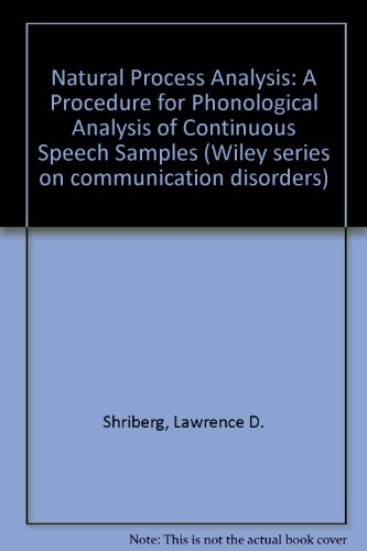 9780471078937: Natural Process Analysis: A Procedure for Phonological Analysis of Continuous Speech Samples (Wiley Series on Communication Disorders)