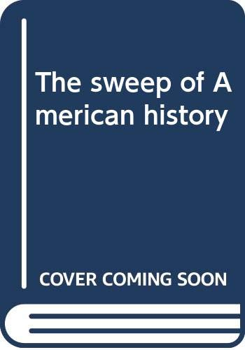 9780471078982: The sweep of American history