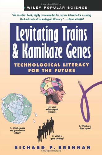 9780471079026: Levitating Trains and Kamikaze Genes: Technological Literacy for the Future