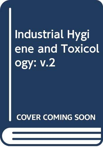 9780471079439: Industrial Hygiene and Toxicology: v.2 (Patty's Industrial Hygiene & Toxicology) (Vol 2)