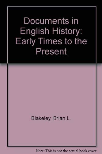 9780471079453: Documents in English History: Early Times to the Present