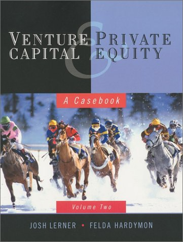 9780471079828: Venture Capital and Private Equity: A Casebook
