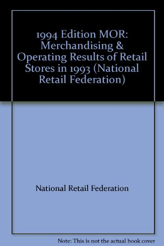 Merchandising & Operating Results of Retail Stores in 1993 (Merchandising and Operating Results...